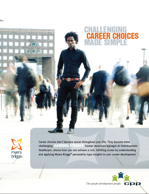CHALLENGING CAREER CHOICES MADE SIMPLE